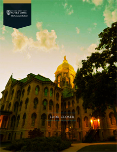 Click to download the Viewbook, an overview of graduate studies at Notre Dame